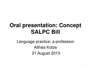 Oral presentation: Concept  SALPC  Bill