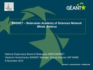 BASNET – Belarusian Academy of Sciences Network Minsk, Belarus