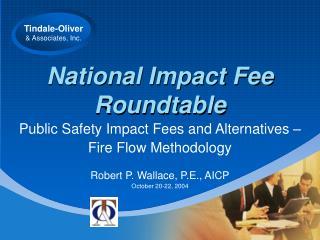 National Impact Fee Roundtable