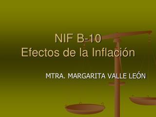 NIF B-10 Efectos de la Inflación
