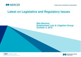 Latest on Legislative and Regulatory Issues