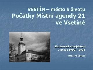 Místní agenda 21 ve Vsetíně