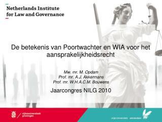 De betekenis van Poortwachter en WIA voor het aansprakelijkheidsrecht