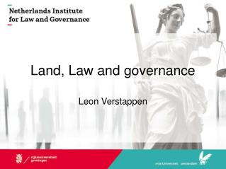 Land, Law and governance