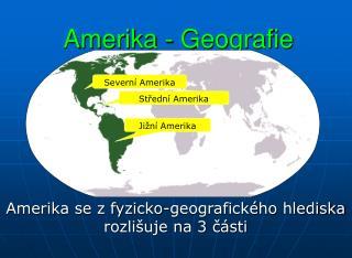 Amerika - Geografie