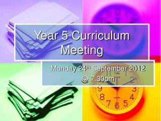 Year 5 Curriculum Meeting