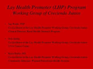 Lay Health Promoter (LHP) Program Working Group of Creciendo Juntos