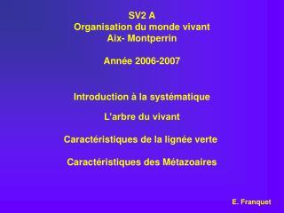 SV2 A Organisation du monde vivant Aix- Montperrin  Ann e 2006-2007