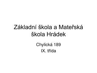 Základní škola a Mateřská škola Hrádek