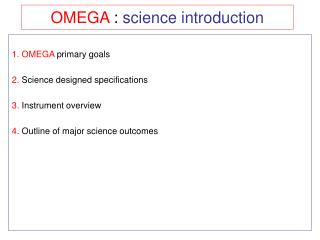OMEGA  :  science introduction