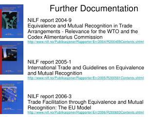Further Documentation