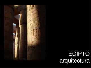 EGIPTO arquitectura
