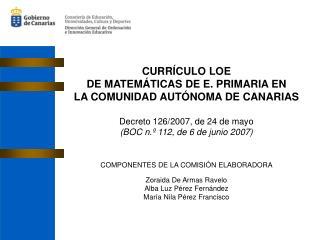 CURRÍCULO LOE DE MATEMÁTICAS DE E. PRIMARIA EN  LA COMUNIDAD AUTÓNOMA DE CANARIAS