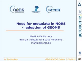 Need for metadata in NORS -  adoption of GEOMS