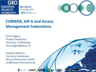 COBWEB, AIP-6 and Access Management Federations