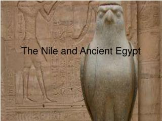 The Nile and Ancient Egypt
