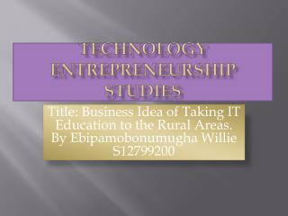 Technology Entrepreneurship studies
