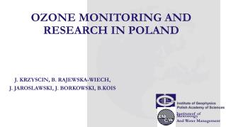 OZONE MONITORING AND  RESEARCH IN POLAND