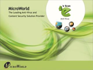 The Leading Anti-Virus and Content Security Solution Provider