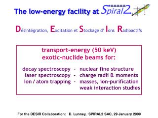 The low-energy facility at SPIRAL2