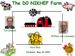 The D0 NIKHEF Farm