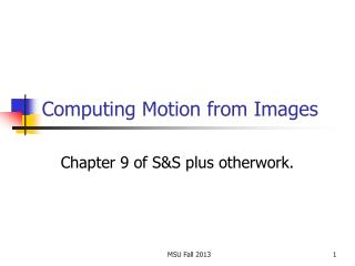 Computing Motion from Images
