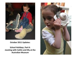 October 2011 Updates: School Holidays, Part 6: