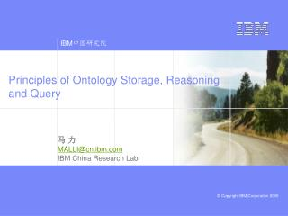 Principles of Ontology Storage, Reasoning and Query