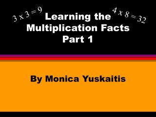 Learning the Multiplication Facts Part 1