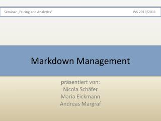 Markdown  Management