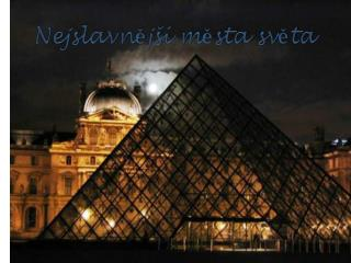 Nejslavnější města světa