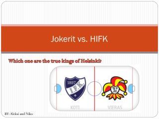 Jokerit vs. HIFK
