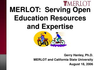 MERLOT:  Serving Open Education Resources and Expertise