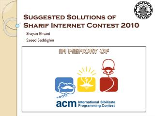 Suggested Solutions of   Sharif Internet Contest 2010