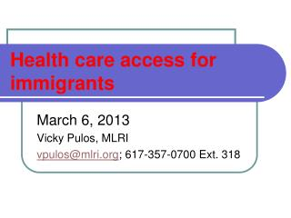 Health care access for immigrants