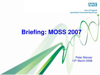 Briefing: MOSS 2007