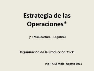 Estrategia de las Operaciones*