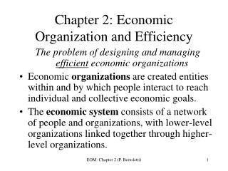 Chapter 2: Economic Organization and Efficiency