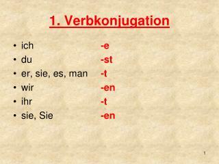 1. Verbkonjugation