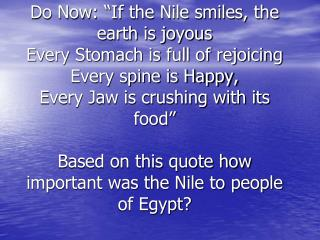 Aim: How was the Nile the foundation of Empire in Egypt?