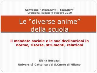 Elena  Besozzi Università Cattolica del  S.Cuore  di Milano