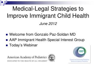 Medical-Legal Strategies to Improve Immigrant Child Health