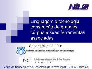 Linguagem e tecnologia: construção de grandes córpus e suas ferramentas associadas