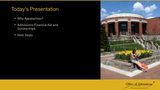 Why Appalachian? Admissions/Financial Aid and Scholarships Next Steps