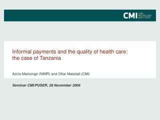 Informal payments and the quality of health care:  the case of Tanzania