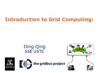 Introduction to Grid Computing: