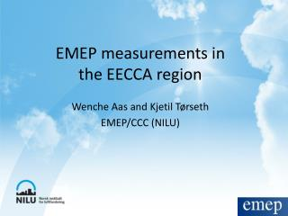 EMEP measurements in  the EECCA region