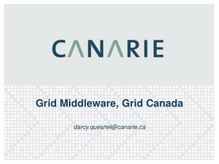Grid Middleware, Grid Canada