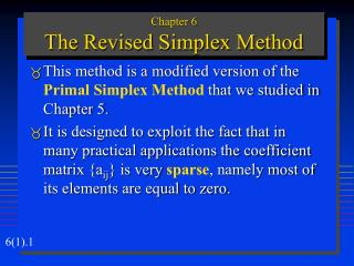 Chapter 6 The Revised Simplex Method