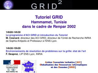 Tutoriel GRID Hammamet, Tunisie dans le cadre de Renpar 2002